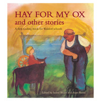 Hay For My Ox & Other Stories