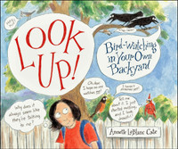 Look Up! Bird-Watching in Your Own Backyard