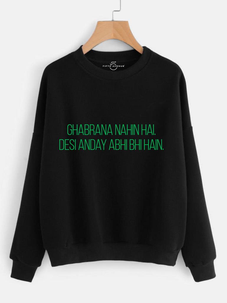 Fifth Avenue Desi Anday Hain Print Sweatshirt - Black