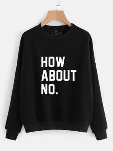 Fifth Avenue How About No Print Sweatshirt - Black