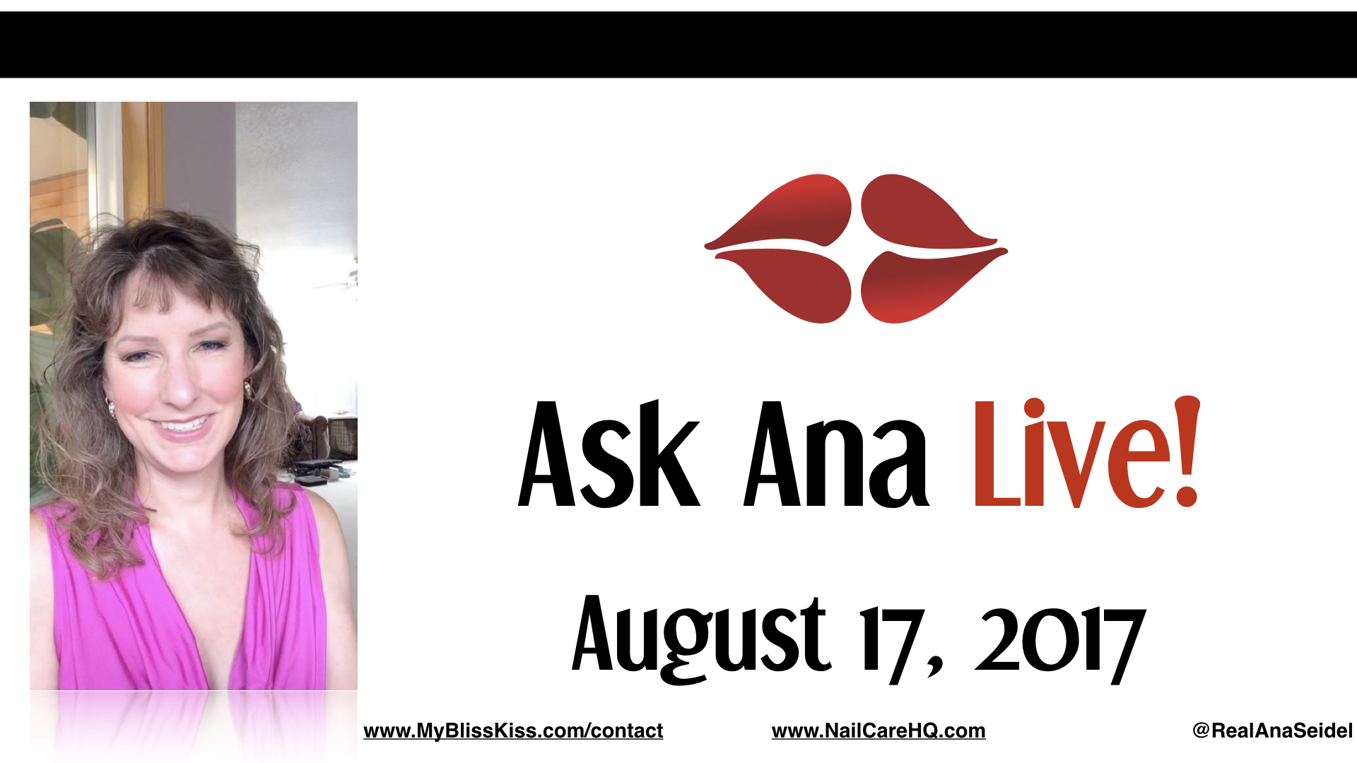 Ask Ana: Facebook Live Chat - August, 17 2017