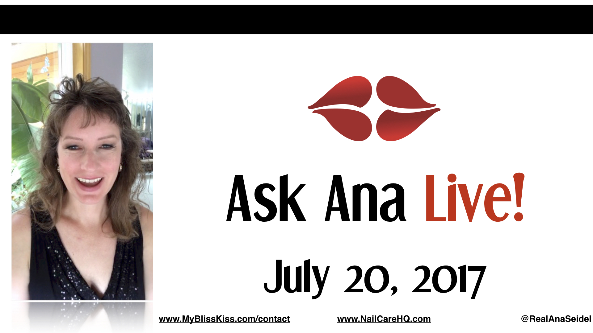 Ask Ana: Instagram Live Chat - July 20, 2017