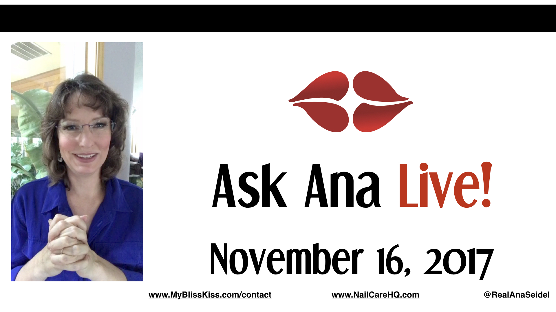 Ask Ana: Instagram Live Chat - November 16, 2017