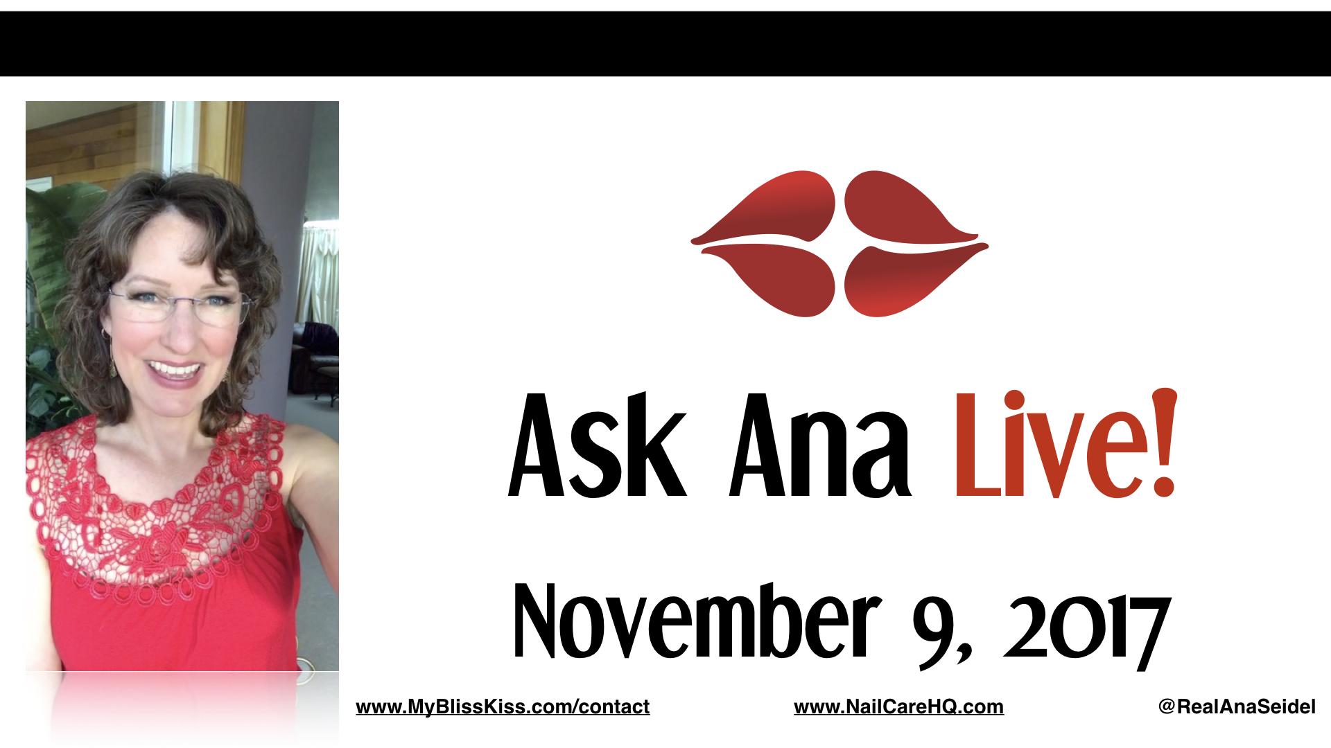 Ask Ana: Instagram Live Chat - November 9, 2017