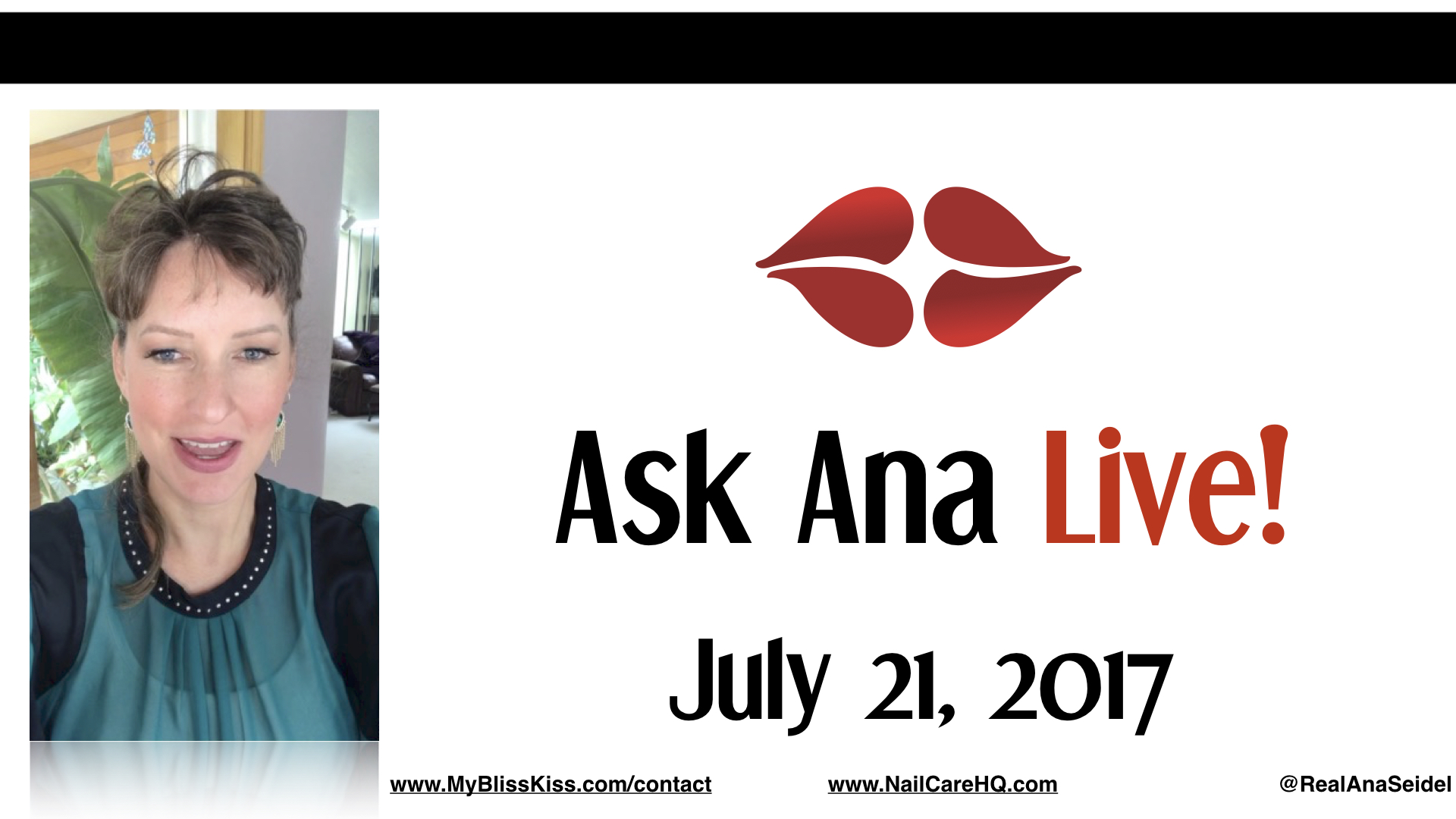 Ask Ana: Instagram Live Chat - July 21, 2017