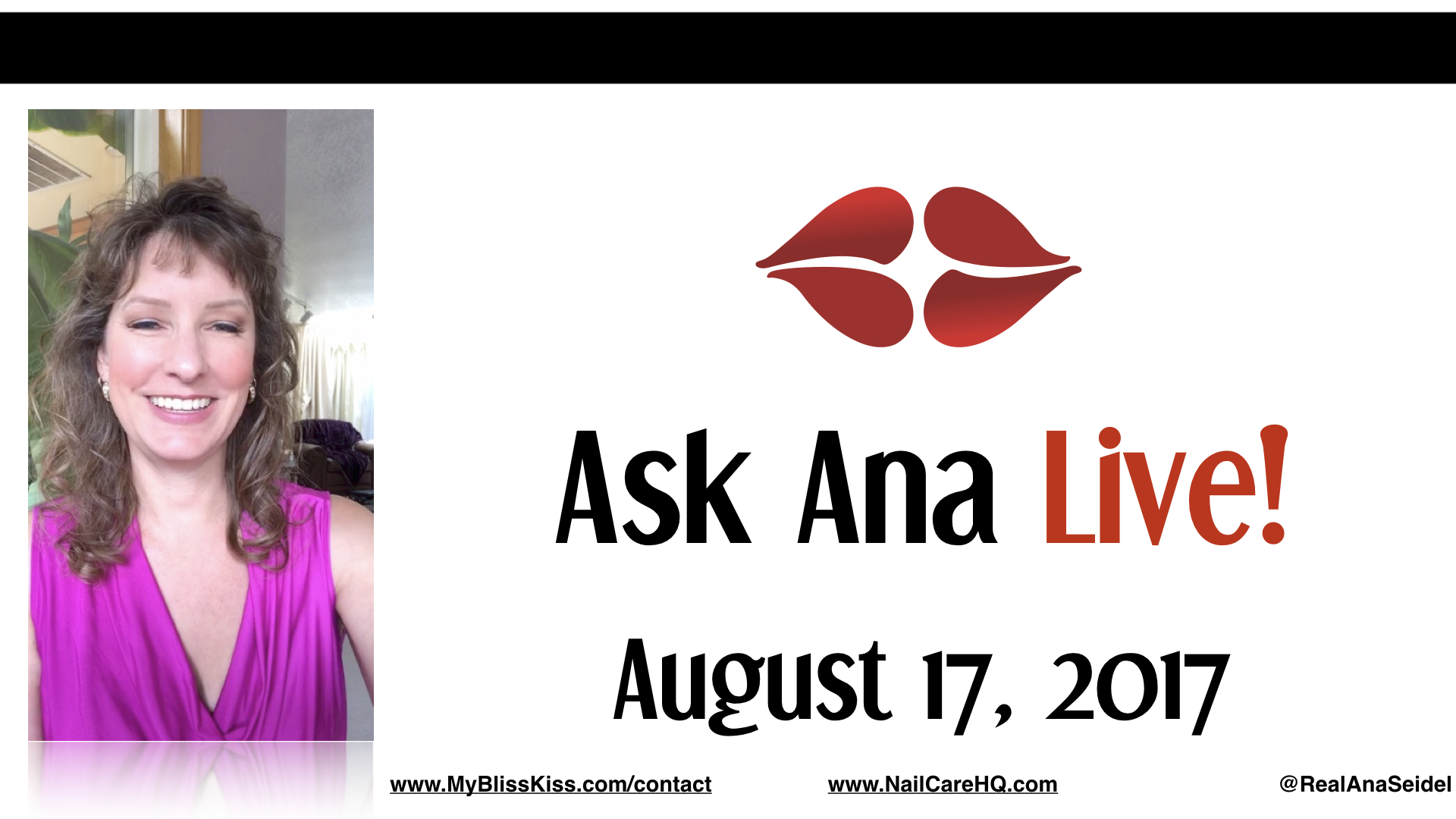 Ask Ana: Instagram Live Chat - August 17, 2017