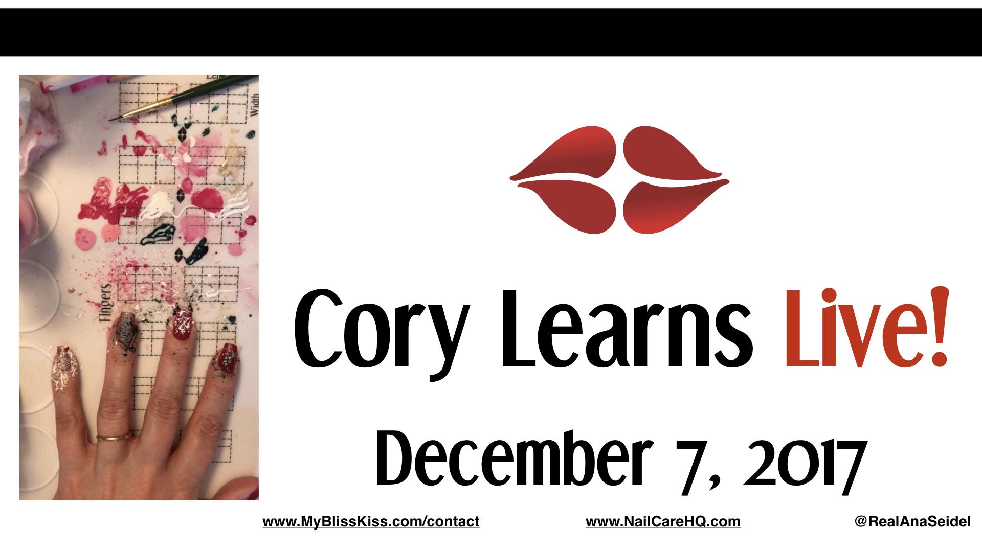 Cory Learns! Instagram Live Chat - Splatter Nail Art Tutorial- December 7, 2017