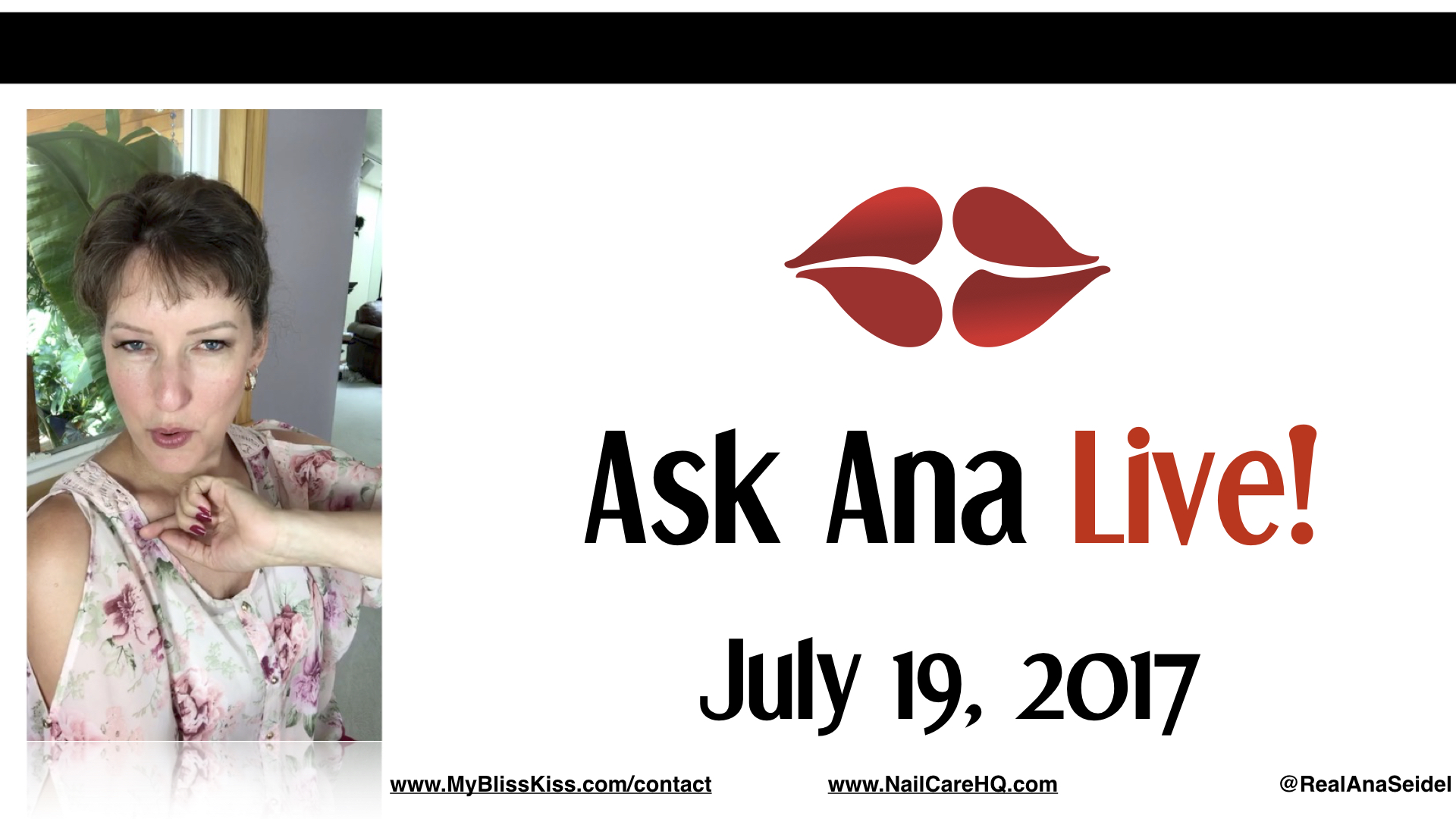 Ask Ana: Instagram Live Chat - July 19, 2017
