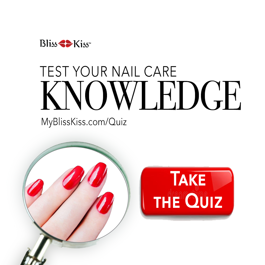 Take the Bliss Kiss Nail Care Detective Quiz