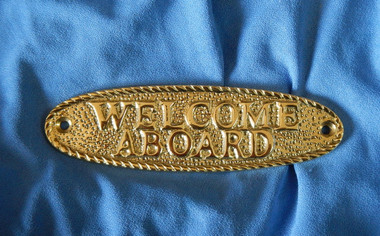 Welcome Aboard Solid Brass Plaque