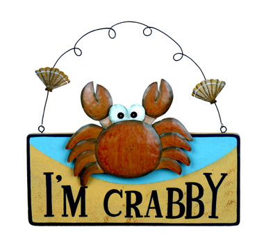 I'm Crabby Sign Wall Plaque