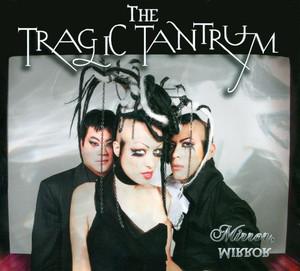 """""""Mirror, Mirror"""" CD - The Tragic Tantrum"""