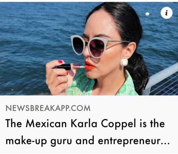 The Mexican Karla Coppel is the make-up guru and entrepreneur living in (and in love with) San Diego.