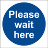 SFS9003 Please wait here Floor Sign 35x35cm Anti Slip