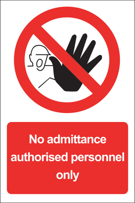 No Admittance Authorised Personnel Only Sign Vinyl 15x20cm