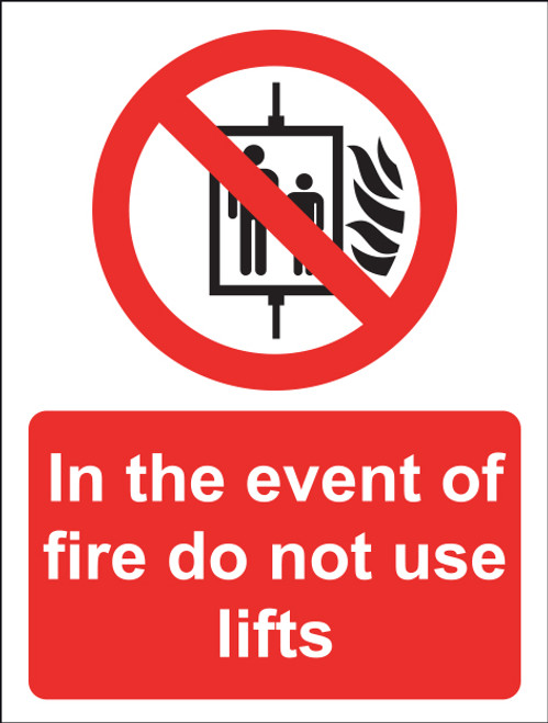 In The Event Of Fire Do Not Use Lifts Sign Vinyl 15x20cm