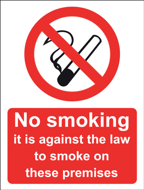 No Smoking It Is Against The Law To Smoke In These Premises Vinyl 15x20cm action