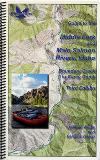 Middle Fork Main Salmon Rivers, 2nd Ed.