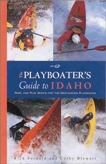 Playboaters Gd to Idaho