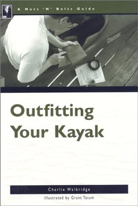 Outfitting Your Kayak