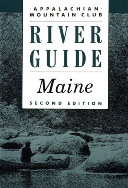 River Guide - Maine 2ed