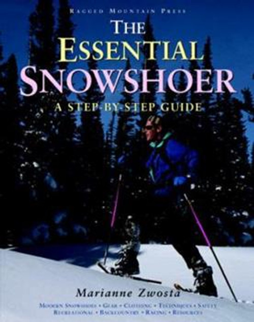The Essential Snowshoer
