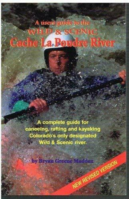 Wild & Scenic Cache La Poudre River