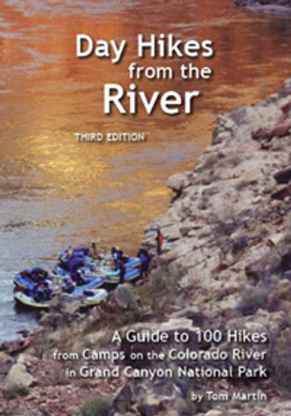 Day Hikes from the River, 4th Ed.