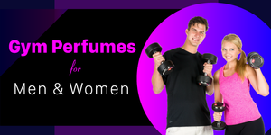 Best Gym Perfumes for Men & Women