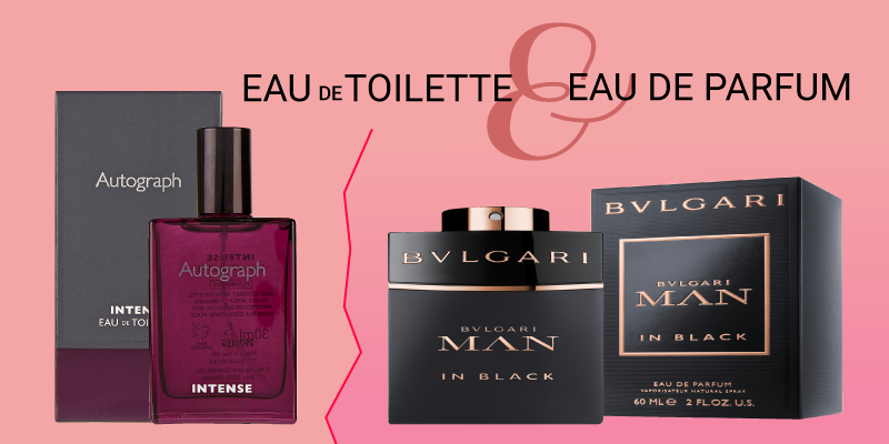 ​What is the difference between eau de toilette and eau de parfum?