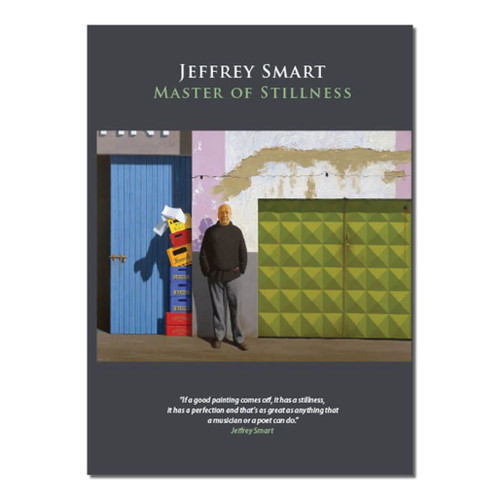 Jeffrey Smart: Master of Stillness