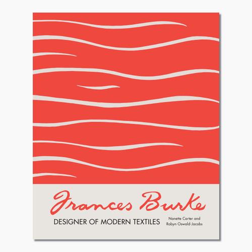 Frances Burke: Designer of Modern Textiles