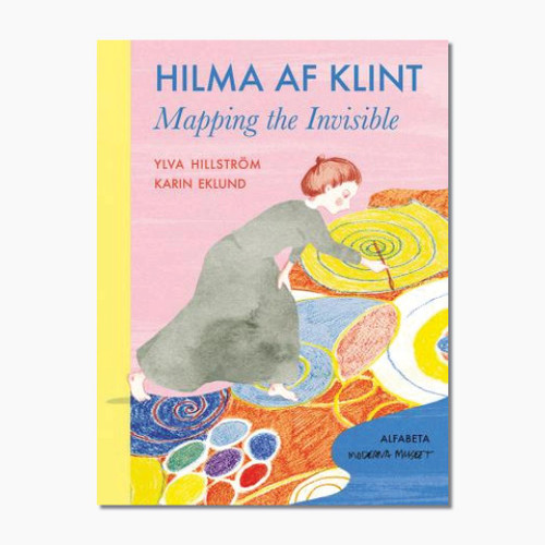 Hilma af Klint: Mapping the Invisible