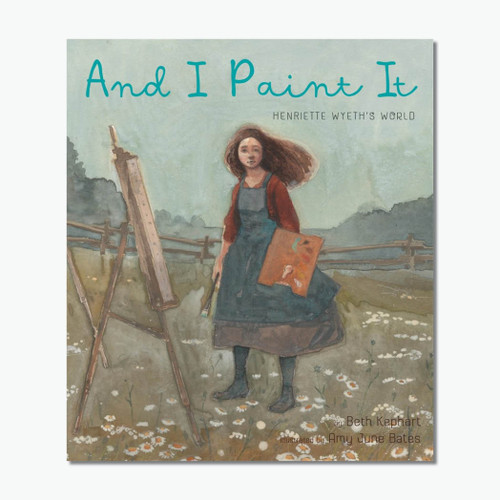 And I Paint It: Henriette Wyeth's World