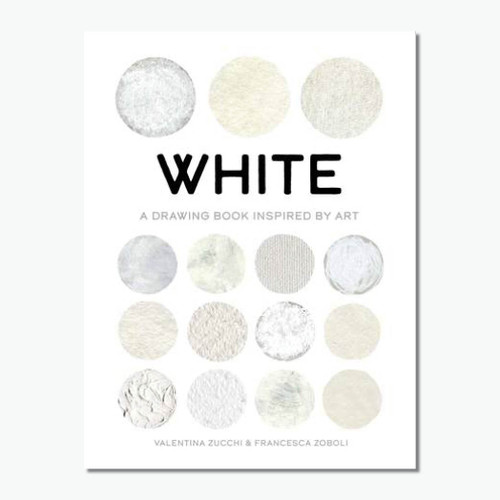 White (True Colour): A Drawing Book Inspired by Art