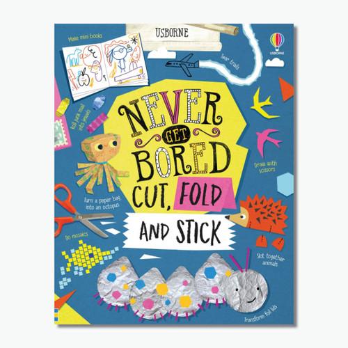 Never Get Bored Cut, Fold Stick