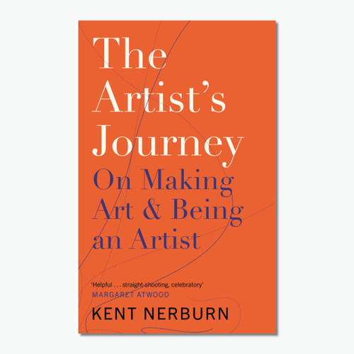 The Artist's Journey: On Making Art and Being an Artist