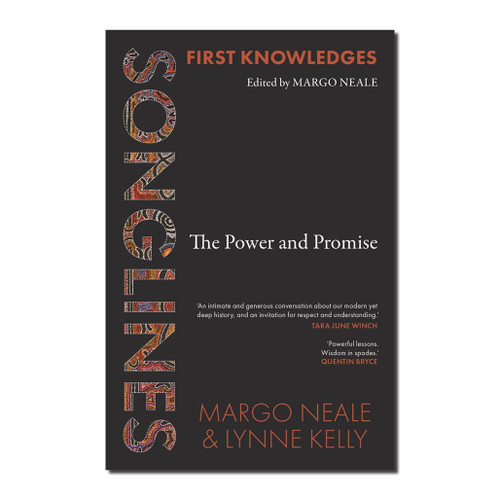 Songlines : The Power and Promise
