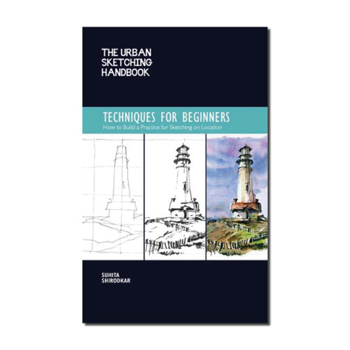 The Urban Sketching Handbook : Techniques for Beginners