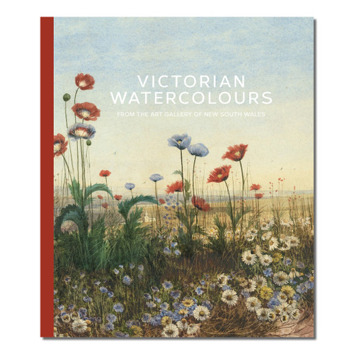 Victorian Watercolours: From The Art Gallery of New South Wales