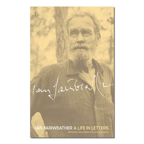 Ian Fairweather : A Life in Letters