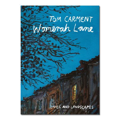 Womerah Lane : Lives and Landscapes
