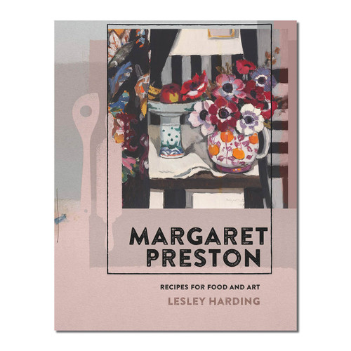 Margaret Preston : Recipes for Food and Art
