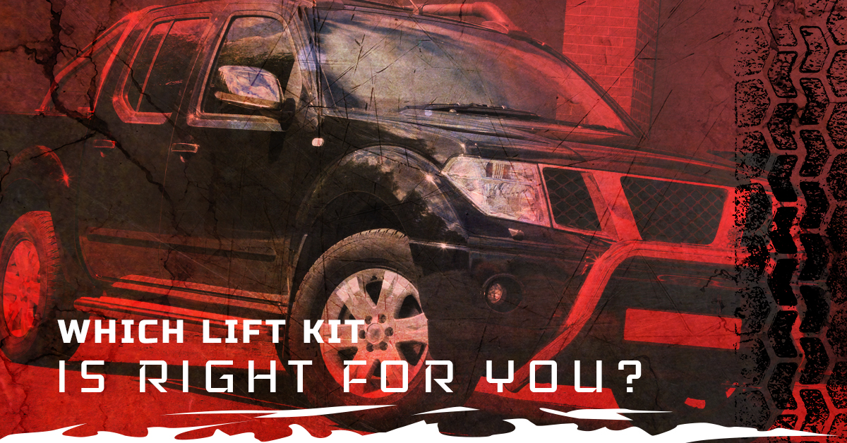 WHICH LIFT KIT IS RIGHT FOR YOU?