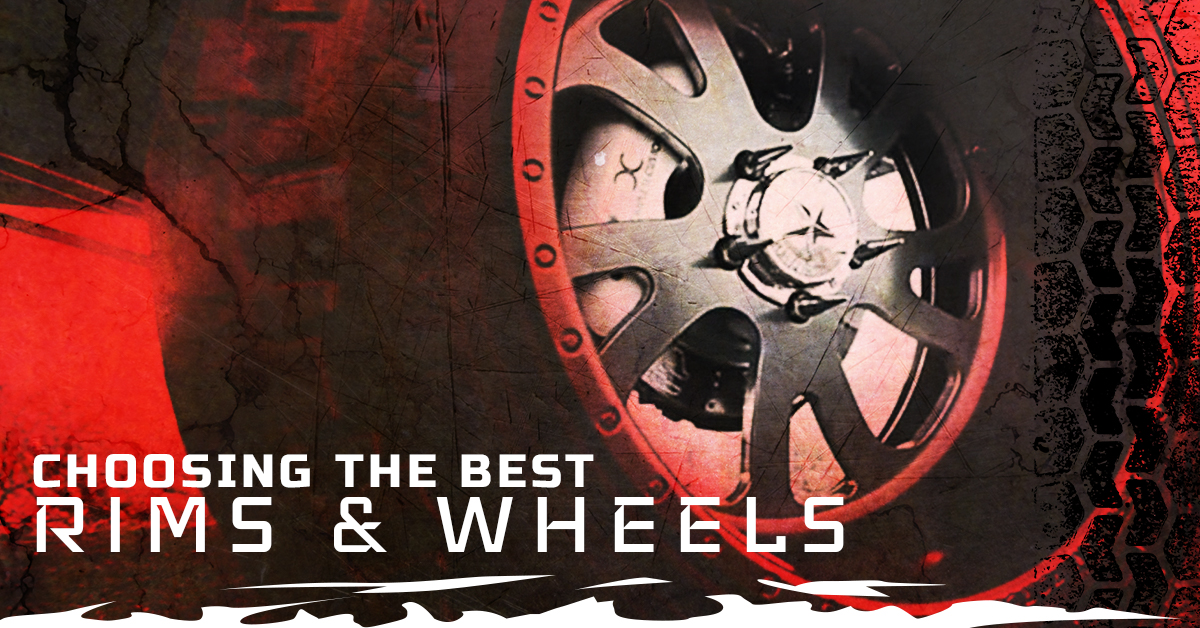 CHOOSING THE BEST RIMS AND WHEELS