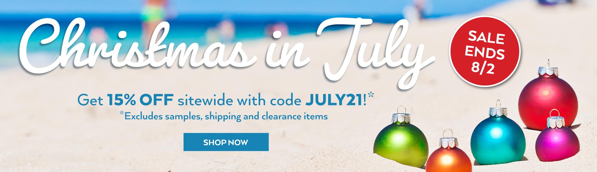 July Sale - Save 15%