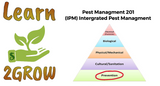Learn 2GROW Series: Integrated Pest Management 201, Topic: Preventative Practice