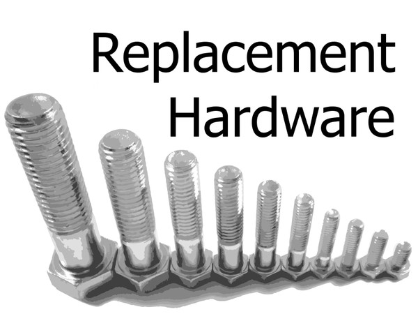 Replacement Hardware