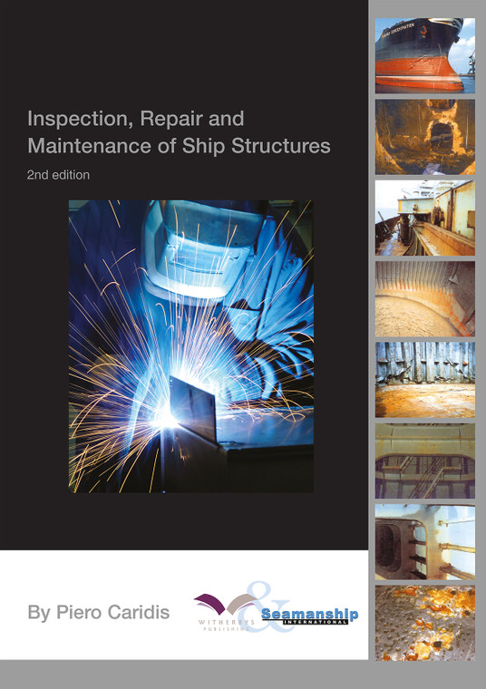 Inspection, Repair and Maintenance of Ship Structures, 2nd Edition