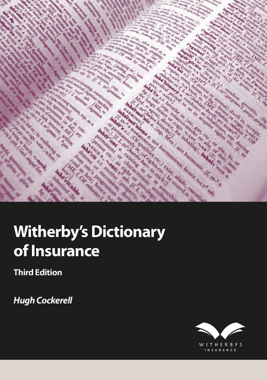 Witherby's Dictionary of Insurance - Third Edition